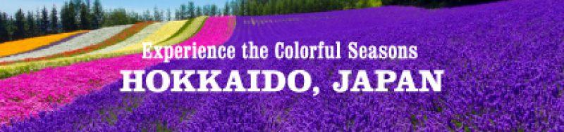 Experience the Colorful Seasons HOKKAIDO, JAPAN